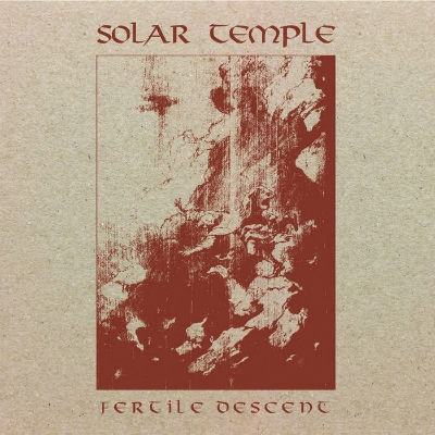Solar Temple - Fertile Descent - LP