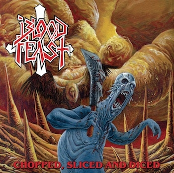 Blood Feast - Chopped, Sliced And Diced - MLP