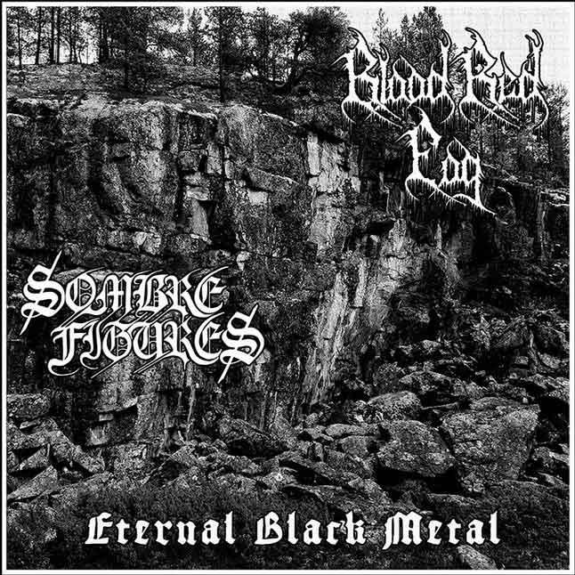 Blood Red Fog / Sombre Figures - Eternal Black Metal - LP