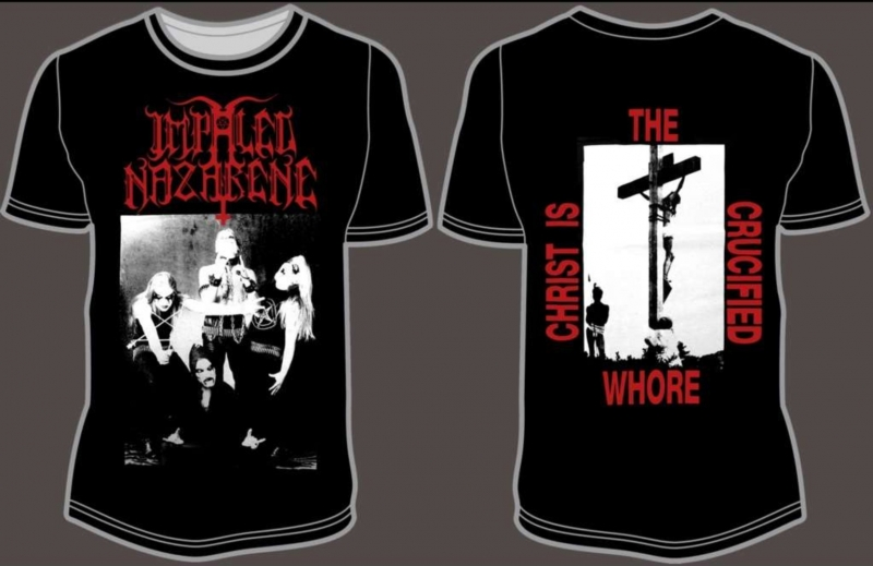 Impaled Nazarene - Christ is the crucified Whore - T-Shirt