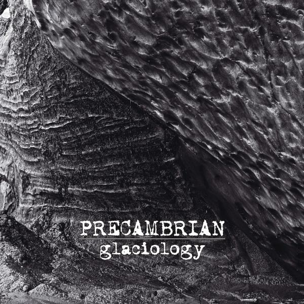 Precambrian - Glaciology - CD