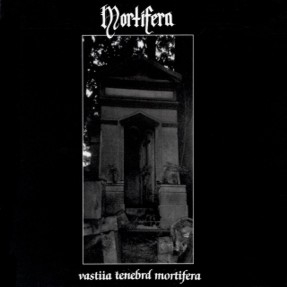 Mortifera - Vastiia Tenebrd Mortifera - DigiCD