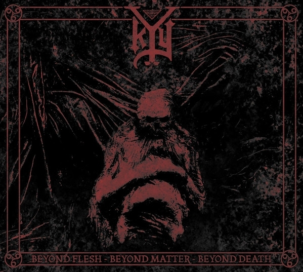 Kyy -  Beyond Flesh - Beyond Matter - Beyond Death - LP