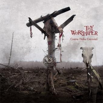 Thy Worshiper - Czarna dzika czerwień - Jewelcase CD