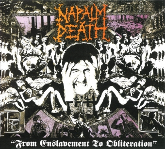 Napalm Death - From Enslavement To Obliteration + Bonus - Digipak CD