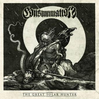 Consummation -  The Great Solar Hunter - CD