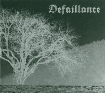 Défaillance – Defaillance - Digipak MCD