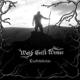 Wald Geist Winter - Teufelskreise - CD