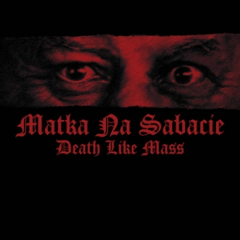 Death Like Mass - Matka Na Sabacie - Digi CD
