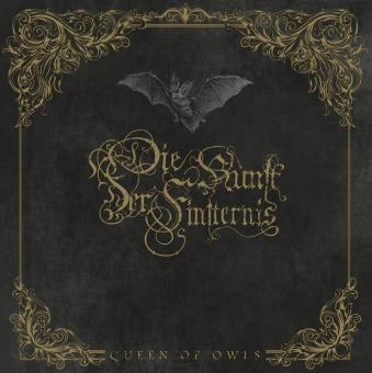 Die Kunst der Finsternis - Queen of Owls - Digi CD