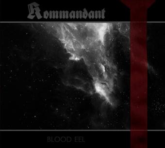 Kommandant – Blood Eel - Digi CD