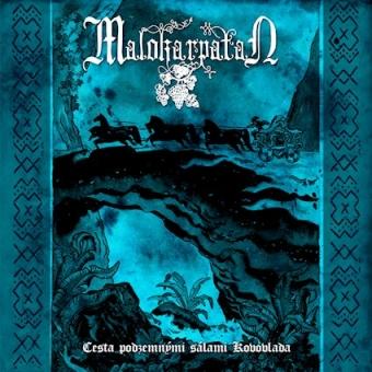 Malokarpatan - Cesta Podzemnými Sálami Kovovlada - 7EP