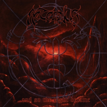 Aeternus - ...And So The Night Became - Gatefold DLP