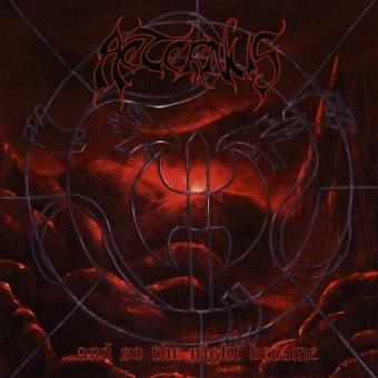 Aeternus -  ...And So The Night Became - Digipak CD