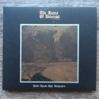 The Ruins of Beverast - Rain upon the Impure - Digipak CD