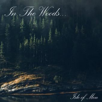 In The Woods... - Isle Of men - Digipak CD