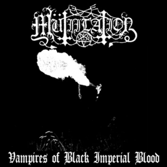Mütiilation - Vampires of Black Imperial Blood  - CD