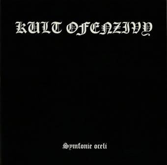 Kult ofenzivy - Symfonie Oceli - CD