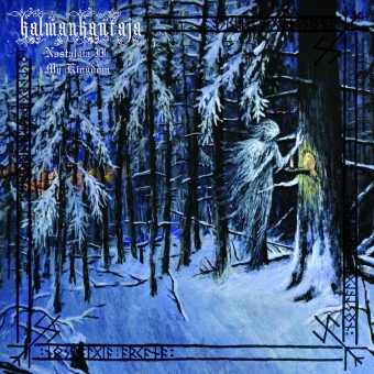 Kalmankantaja - Nostalgia II: My Kingdom - LP