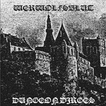 Werwolfsblut - Dungeon Dirges - LP