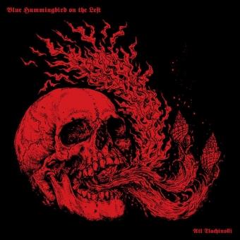 Blue Hummingbird On The Left - Atl Tlachinolli - LP
