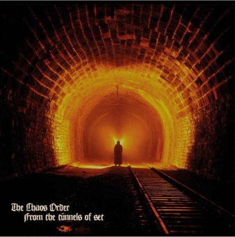 The Chaos Order - From the Tunnels of Set - Digipak CD