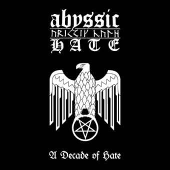 Abyssic Hate - A Decade of Hate - CD