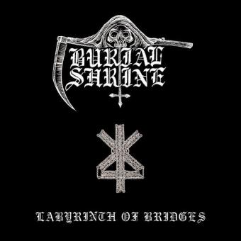 Burial Shrine - Labyrinth of Bridges - CD