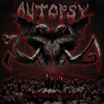 Autopsy - All Tomorrows Funerals - DLP