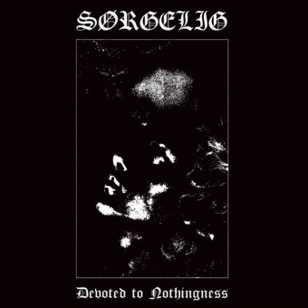 Sørgelig - Devoted to Nothingness - CD