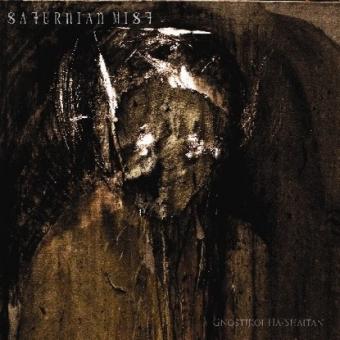 Saturnian Mist - Gnostikoi Ha-Shaitan - DigiCD