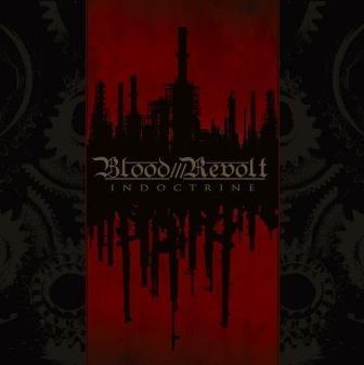 Blood Revolt - Indoctrine - CD