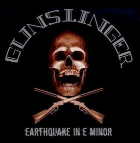 Gunslinger - Earthquake in E Minor - LP