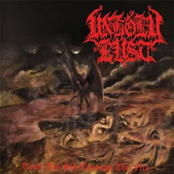 Unholy Lust - Taste The Sin, Through The Fire - LP
