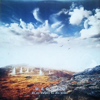 Wedard - Wo die Ewigkeit die Zeit berührt - LP