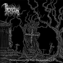 Throneum - Deathmass of the Gravedancer - CD