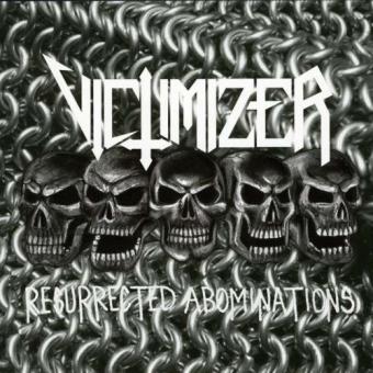 Victimizer - Resurrected Abominations - MCD