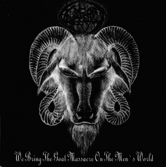 Goat Vengeance - We Bring The Goat Massacre... - EP