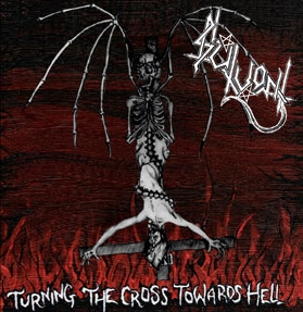 Slutvomit - Turning the Cross Towards Hell - EP