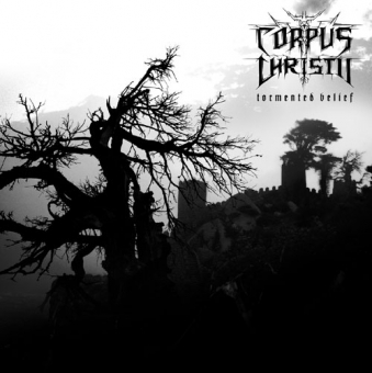 Corpus Christii - Tormented Belief - CD