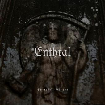 Enthral - Spiteful Dirges - Digisleeve-MCD