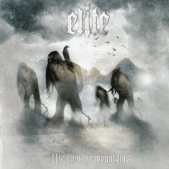 Elite - We Own the Mountains - CD