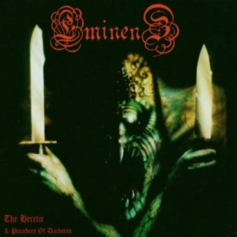 Eminenz - The Heretic / Preachers of Darkness - DigiCD