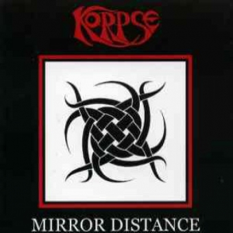 Korpse - Mirror Distance - CD