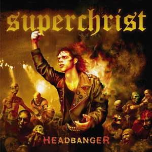 Superchrist - Headbanger - CD