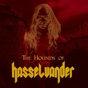 The Hounds of Hasselvander - The Hounds of Hasselvander - CD