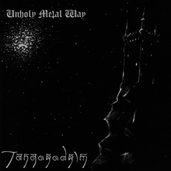 Tangorodrim - Unholy Metal Way - CD