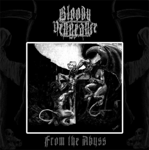 Bloody Vengeance - From The Abyss - LP