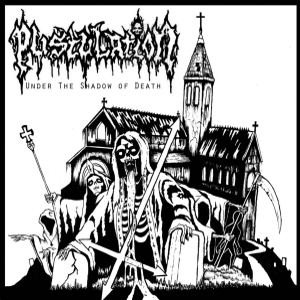 Pustulation - Under The Shadow Of Death - EP