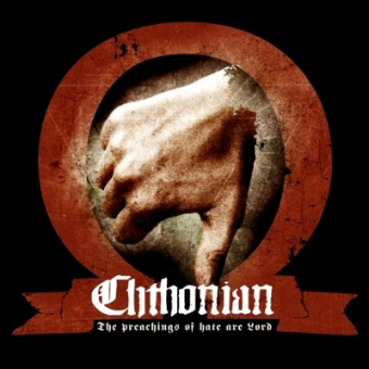 Chthonian - The Preachings of Hate Are Lord - DigiCD